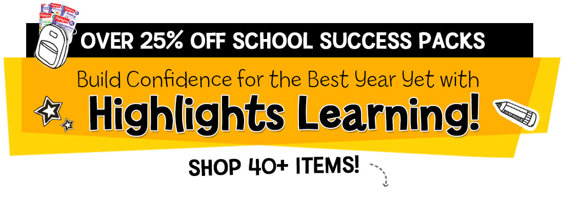 Shop 40+ Highlights Learning items and get over 25% off School Success Packs