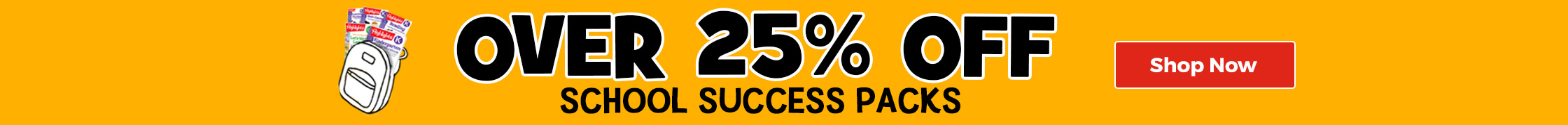 School Success Packs are over 25% off