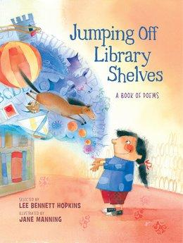 Jumping Off Library Shelves | National Poetry Month Booklist