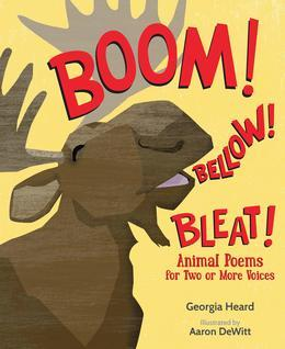 Boom! Bellow! Bleat! | National Poetry Month Booklist