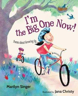 I'm the Big One Now! | National Poetry Month Booklist