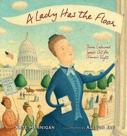 A Lady Has the Floor | Women's History Month Books for Kids