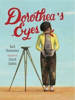 Dorothea's Eyes   Women's History Month Books for Kids