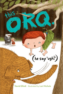 "This Orq (He Say ""Ugh!"")"